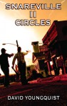 Snareville II: Circles - David Youngquist