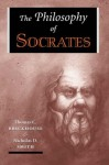The Philosophy Of Socrates (History of Ancient & Medieval Philosophy) - Thomas C. Brickhouse, Nicholas D. Smith