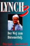 Lynch 3: Der Weg Zum Börsenerfolg - Peter Lynch