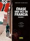 Érase una vez en Francia (Volumen 1) - Fabien Nury, Sylvain Vallée
