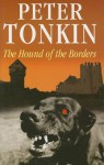 Hound of the Borders - Peter Tonkin