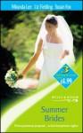 Summer Brides - Miranda Lee, Liz Fielding, Susan Fox