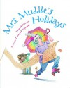 Mrs. Muddle's Holidays - Laura F. Nielsen, Thomas F. Yezerski