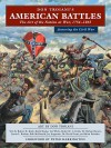 Don Troiani's American Battles: The Art of the Nation at War, 1754-1865 - Brian Pohanka, David Evans, Jay Jorgensen, Bob McDonald, Richard Sauers, Robert Krick, Lee White, Keith Knoke, James L Kochan, Don Troiani, Peter Harrington