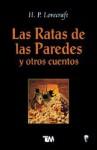 Las ratas de las paredes y otros cuentos - H.P. Lovecraft