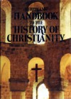 Eerdmans' Handbook to the History of Christianity - Tim Dowley