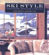 Ski Style: Alpine Interiors, Architecture, and Living Style - Simon McBride, Alexandra Black