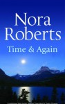 Time And Again - Nora Roberts