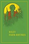 Riley Farm-Rhymes - James Whitcomb Riley