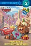 Mater's Birthday Surprise (Disney/Pixar Cars) - Melissa Lagonegro, Walt Disney Company