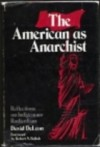 The American as Anarchist: Reflections on Indigenous Radicalism - David De Leon, Robert N. Bellah