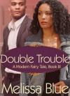 Double Trouble - Melissa Blue