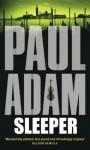 Sleeper - Paul Adam