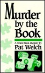 Murder by the Book - Pat Welch
