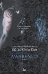 Awakened - Elisa Villa, P.C. Cast, Kristin Cast