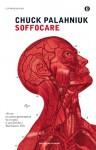 Soffocare - Chuck Palahniuk, Matteo Colombo
