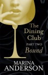 Bound (The Dining Club #2) - Marina Anderson