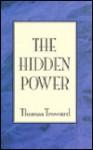 Collected Essays of Thomas Troward - Thomas Troward