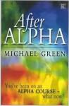 After Alpha - Michael Green
