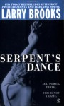 Serpent's Dance - Larry Brooks