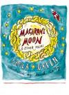 Macaroni Moon - Paula Green, Sarah Laing