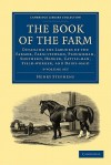 The Book of the Farm - 3 Volume Set - Henry Stephens
