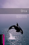 Orca - Phillip Burrows, Mark Foster, Jennifer Bassett, Tricia Hedge