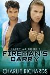 Fireman's Carry (Carry Me #1) - Charlie Richards