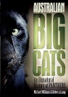 Australian Big Cats: An Unnatural History of Panthers - Mike Williams, Rebecca Lang