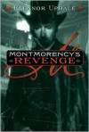 Montmorency's Revenge - Eleanor Updale