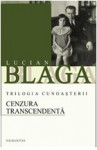 Cenzura transcedenta (Trilogia cunoasterii, 3) - Lucian Blaga