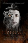Embrace (The Gryphon Series) - Stacey Rourke