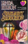 Starlight Seduction - Linda Hilton