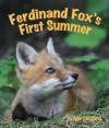 Ferdinand Fox's First Summer - Mary Holland