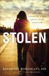 Stolen: The True Story of a Sex Trafficking Survivor (Audio) - Katariina Rosenblatt, Cecil Murphey