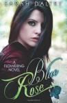 Blue Rose - Sarah Daltry