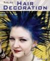 Body Art: Hair Decorations - Paul Dowswell