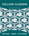 College Algebra with Integrated Review and Worksheets Plus New Mymathlab with Pearson Etext -- Access Card Package - Judith A. Beecher, Judith A. Penna, Marvin L. Bittinger