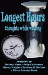 Longest Hours - Thoughts While Waiting - Melody Mann, Judy Callarman, Becky Haigler