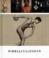 Pirelli Calendar - Annie Leibovitz, Bruce Weber