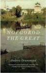 Novgorod the Great: A Novel - Andrew Drummond, Andrew Drummond