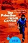 The Palestine-Israeli Conflict: A Beginner's Guide (Oneworld Beginners' Guides) - Dan Cohn-Sherbok, Dawoud El-Alami