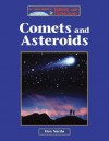 Comets and Asteroids (Lucent Library of Science and Technology) - Don Nardo