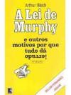A Lei de Murphy e outros motivos por que tudo dá errado! - Arthur Bloch, Millôr Fernandes, Jaguar