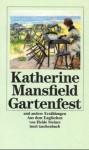 Das Gartenfest und andere Erzählungen. - Katherine Mansfield