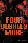 Four Degrees More - Malcolm Rose