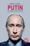 Putin l'uomo senza volto (Overlook) (Italian Edition) - Masha Gessen, L. Matteoli