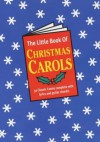 The Little Book of Christmas Carols - Music Sales Corporation