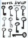 Hotel świat - Ali Smith