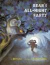 Bear's All-Night Party - Bill Harley